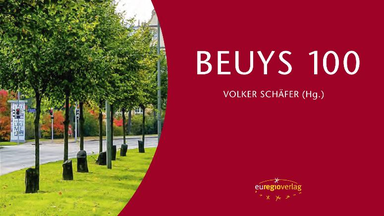 BEUYS 100 – Zum 100. Geburtstag von Joseph Beuys erscheint ein Sammelband aus Kassel